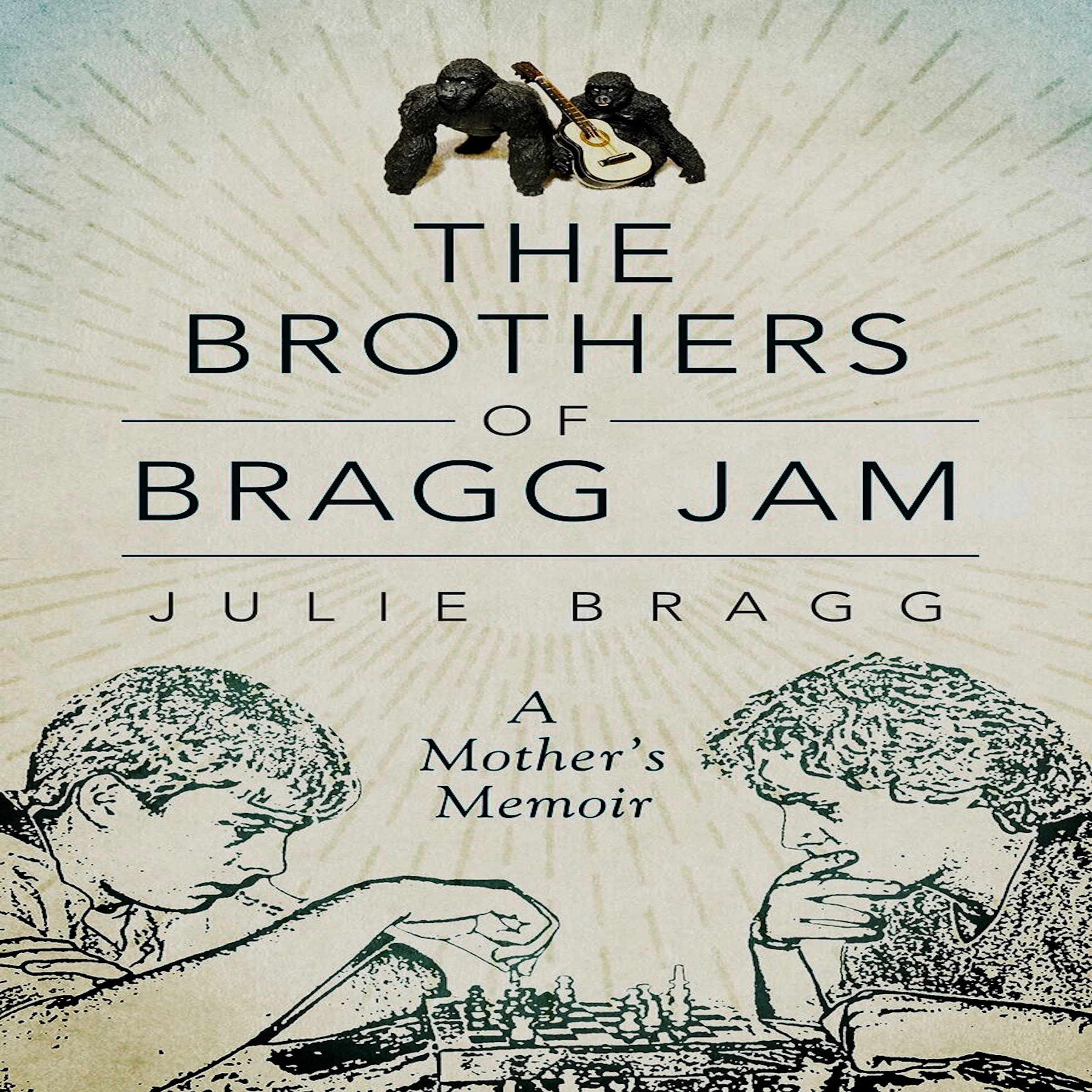The Brothers of Bragg Jam