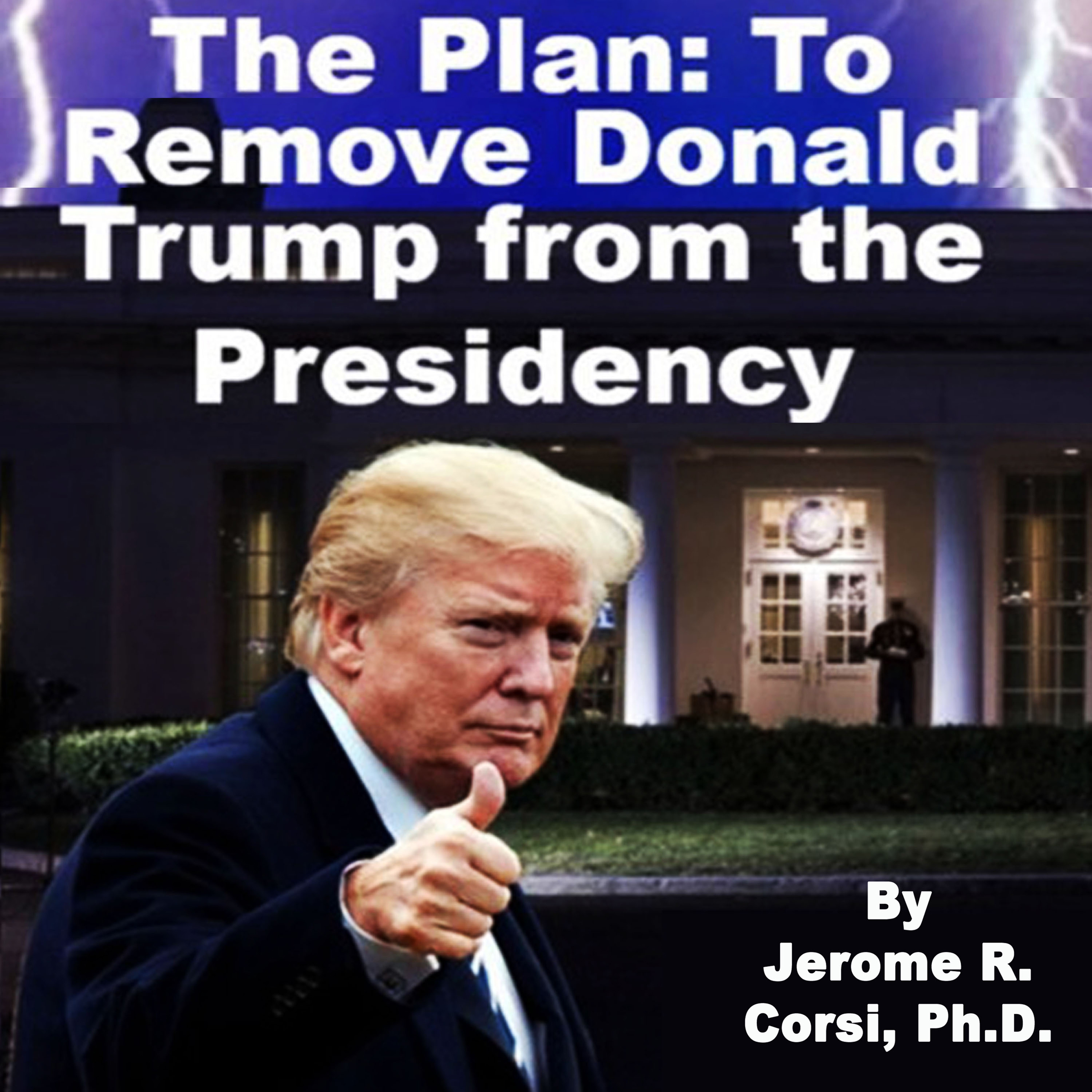 The Plan to Remove Donald Trump from the Presidency