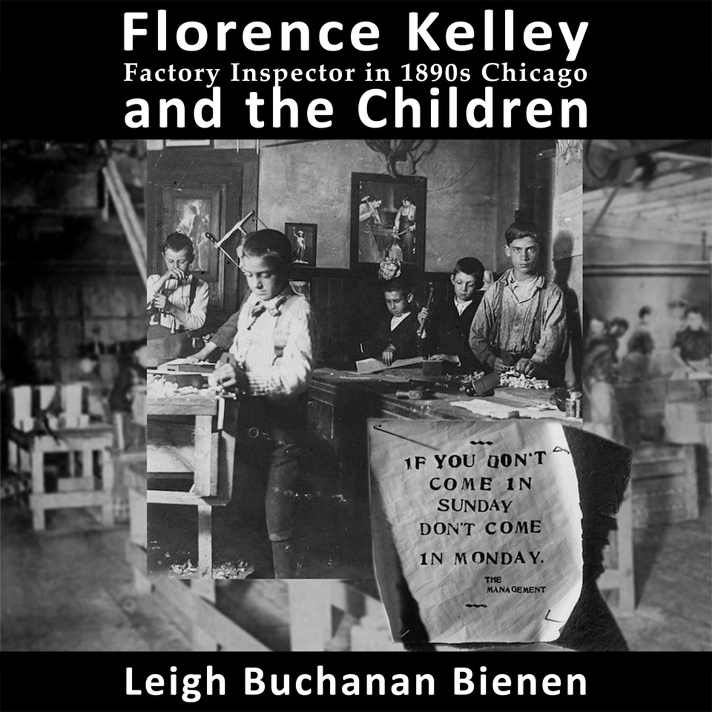 Florence Kelley and the Children cover image