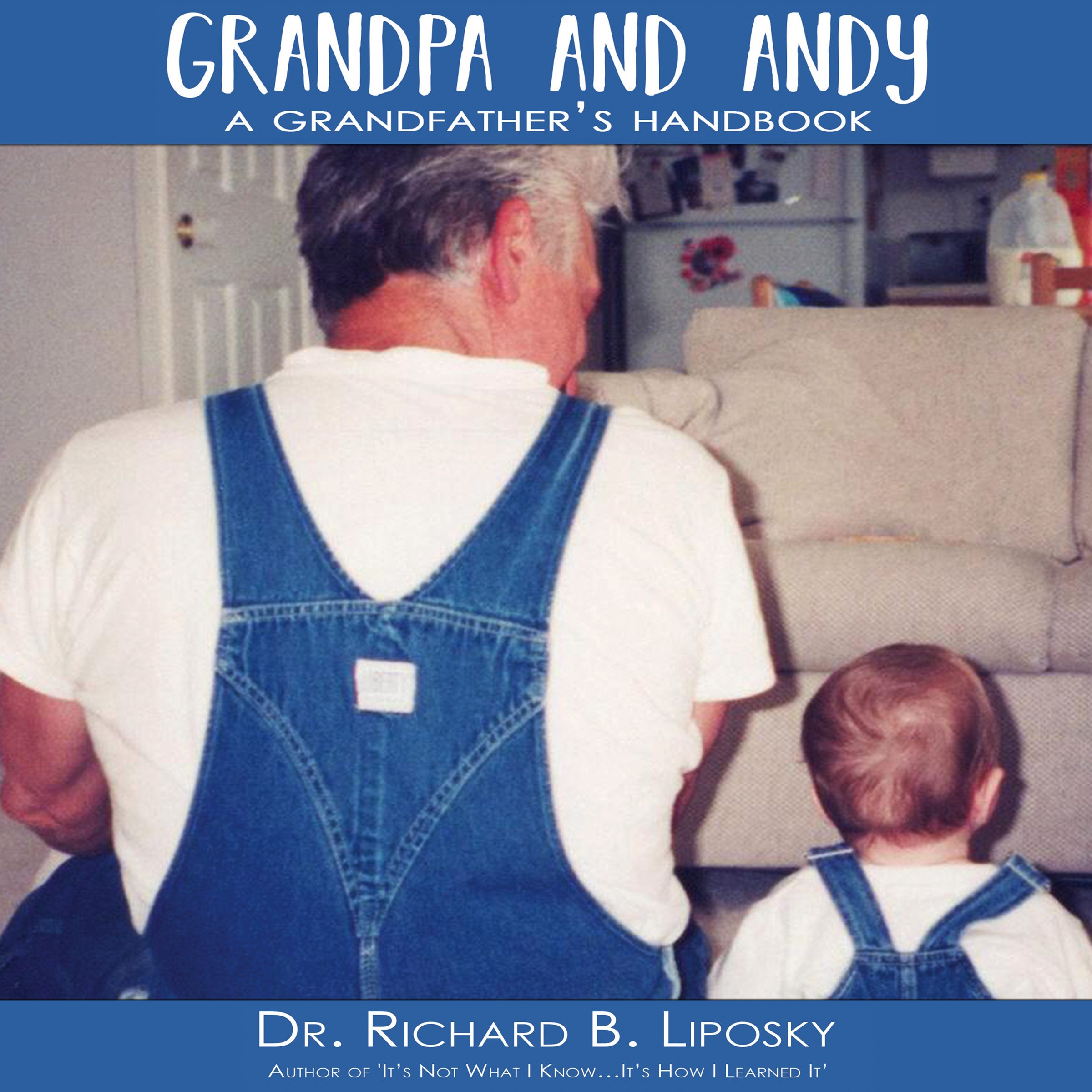 Grandpa and Andy