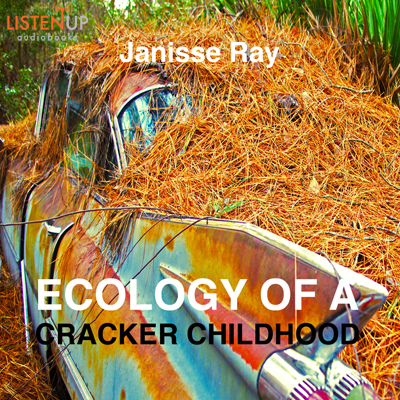 Ecology of a Cracker Childhood cover image