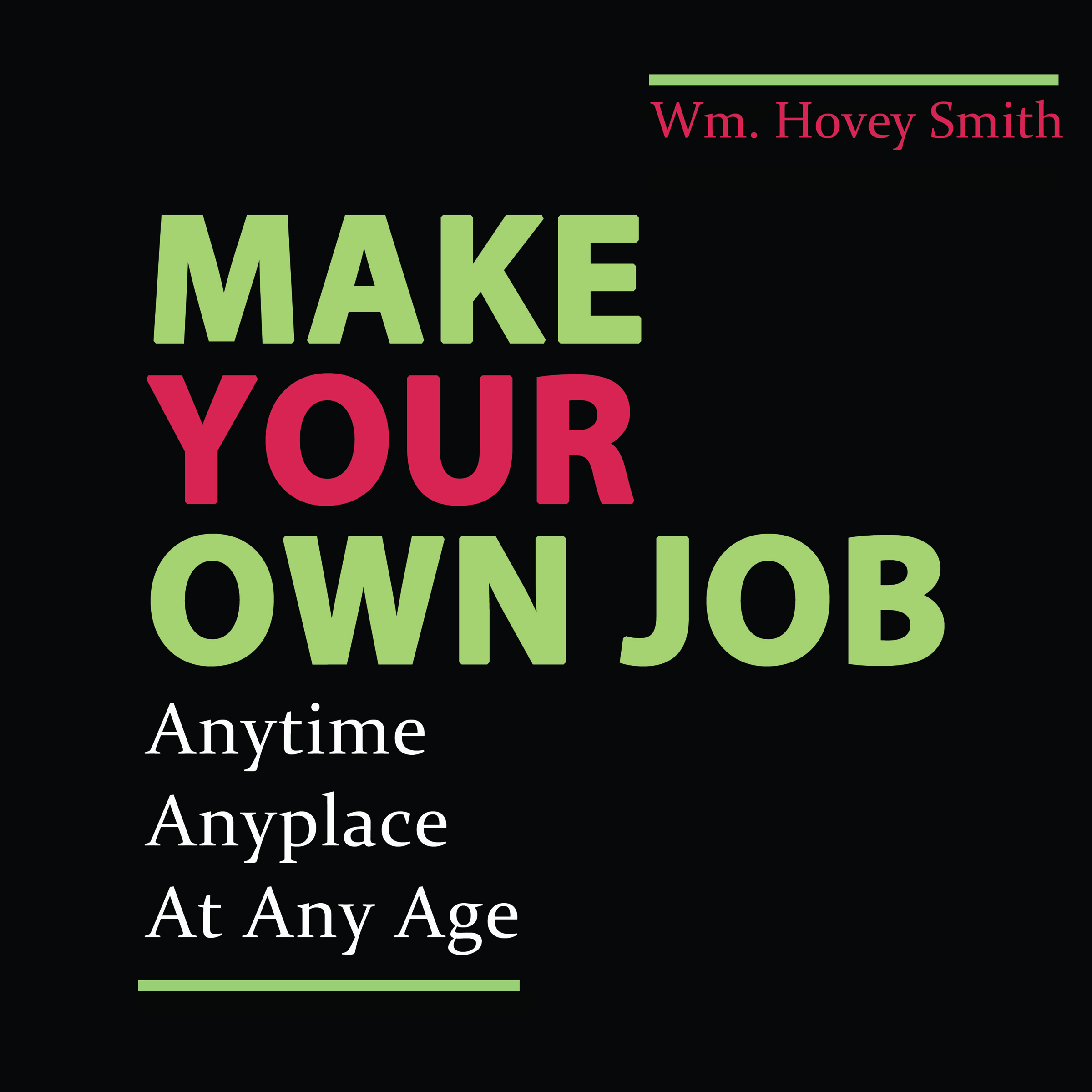 Make Your Own Job