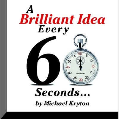 A Brilliant Idea Every 60 Seconds cover image