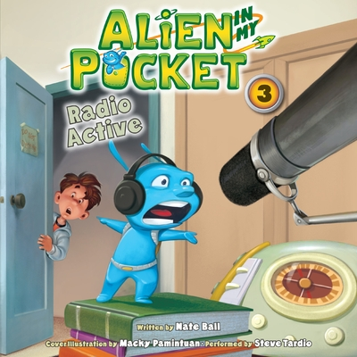 Alien in My Pocket #3: Radio Active cover image