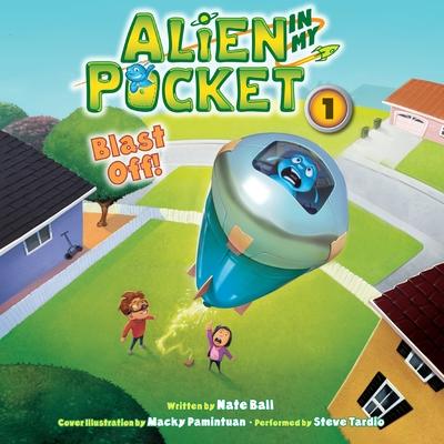 Alien in My Pocket: Blast Off! cover image