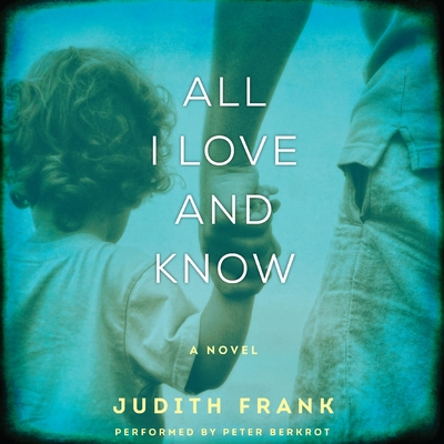 All I Love and Know cover image
