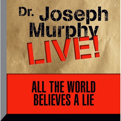 All the World Believes a Lie cover image