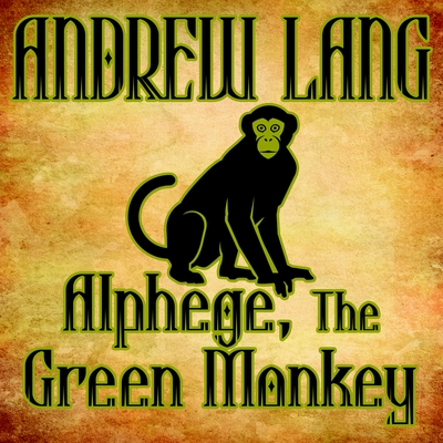 Alphege, the Green Monkey cover image