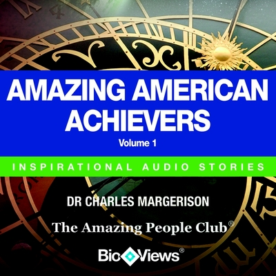 Amazing American Achievers - Volume 1 cover image