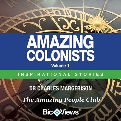 Amazing Colonists - Volume 1