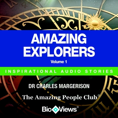 Amazing Explorers - Volume 1 cover image