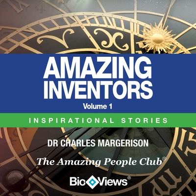 Amazing Inventors - Volume 1 cover image