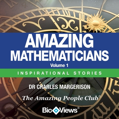 Amazing Mathematicians - Volume 1 cover image
