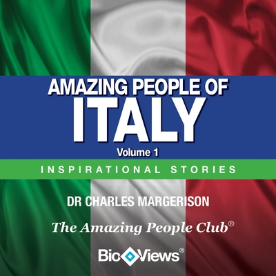 Amazing People of Italy - Volume 1 cover image