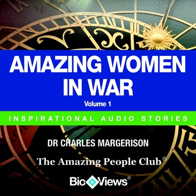 Amazing Women in War - Volume 1