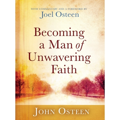 Becoming a Man of Unwavering Faith cover image