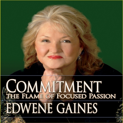 Commitment...The Flame of Focused Passion cover image