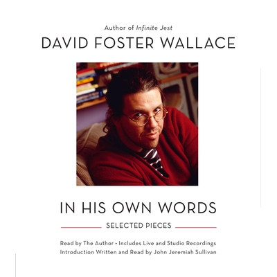 David Foster Wallace: In His Own Words cover image