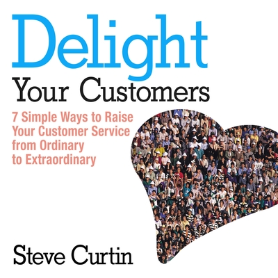 Delight Your Customers cover image