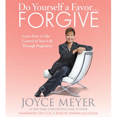 Do Yourself a Favor...Forgive