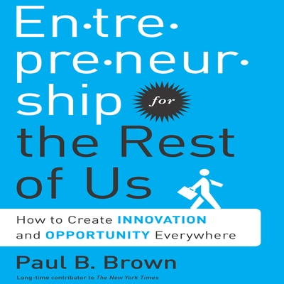 Entrepreneurship for the Rest of Us cover image