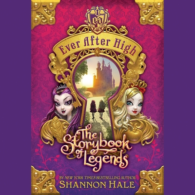 Ever After High: The Storybook of Legends cover image