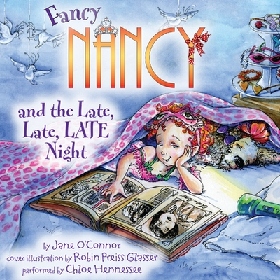 Fancy Nancy and the Late, Late, LATE Night cover image
