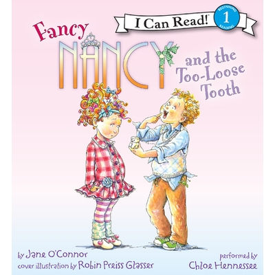 Fancy Nancy and the Too-Loose Tooth cover image