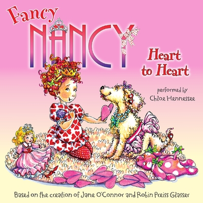 Fancy Nancy: Heart to Heart cover image