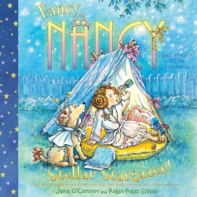 Fancy Nancy: Stellar Stargazer! cover image