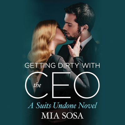 Getting Dirty with the CEO cover image