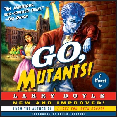 Go, Mutants! cover image