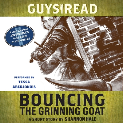 Guys Read: Bouncing the Grinning Goat cover image