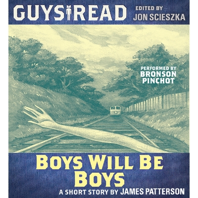 Guys Read: Boys Will Be Boys cover image