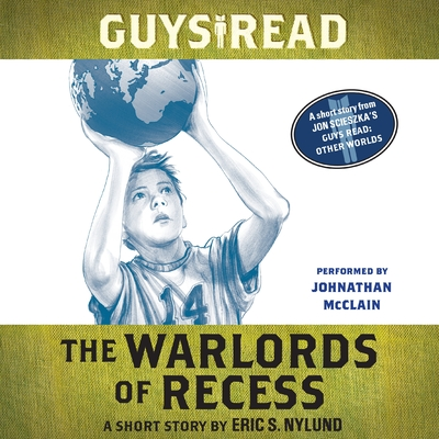 Guys Read: The Warlords of Recess cover image