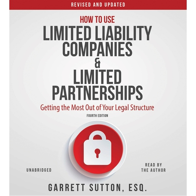 How to Use Limited Liability Companies and Limited Partnerships cover image