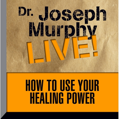 How to Use Your Healing Power cover image