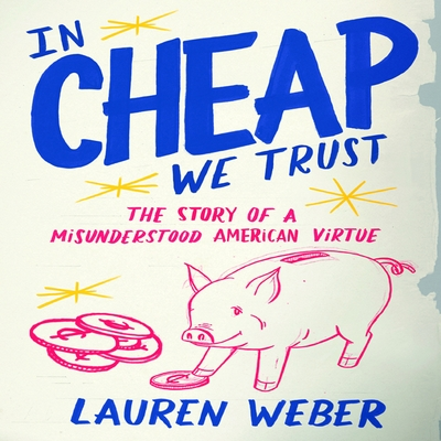 In Cheap We Trust cover image