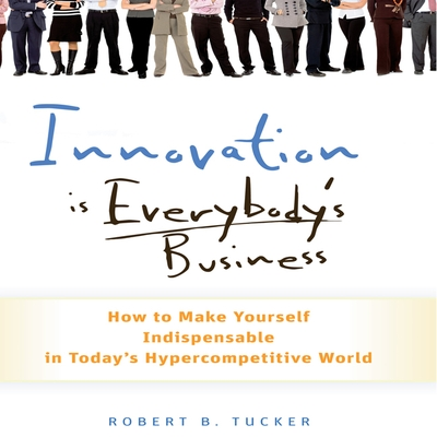 Innovation is Everybody's Business cover image