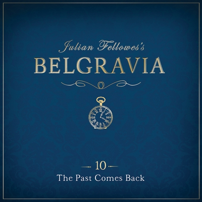 Julian Fellowes's Belgravia Episode 10 cover image