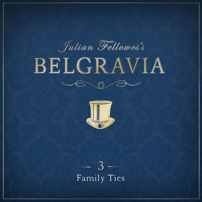 Julian Fellowes's Belgravia Episode 3 cover image