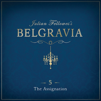 Julian Fellowes's Belgravia Episode 5 cover image