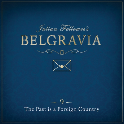 Julian Fellowes's Belgravia Episode 9 cover image