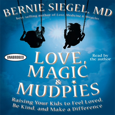 Love, Magic, and Mudpies