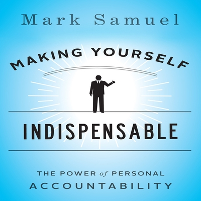 Making Yourself Indispensable cover image