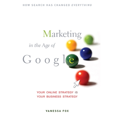 Marketing in the Age of Google cover image