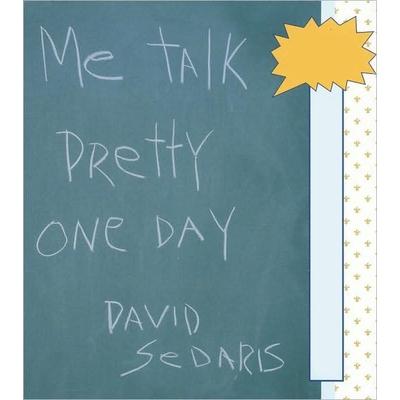 Me Talk Pretty One Day cover image