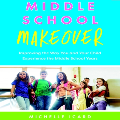 Middle School Makeover cover image