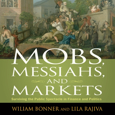 Mobs, Messiahs, and Markets cover image