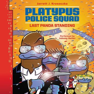 Platypus Police Squad: Last Panda Standing cover image
